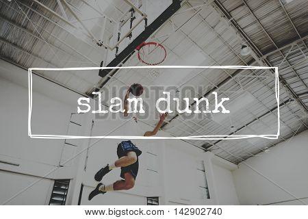 Slam Dunk Active Action Athlete Basketball Game Concept