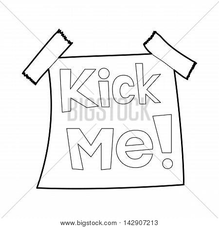Inscription Kick me icon in outline style isolated on white background. Trick symbol