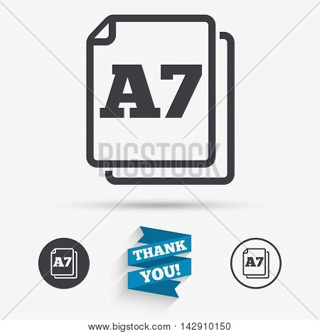 Paper size A7 standard icon. File document symbol. Flat icons. Buttons with icons. Thank you ribbon. Vector