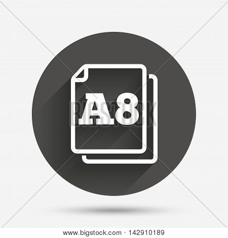 Paper size A8 standard icon. File document symbol. Circle flat button with shadow. Vector
