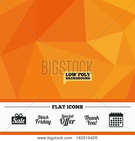 Triangular low poly orange background. Sale icons. Special offer and thank you symbols. Gift box sign. Calendar flat icon. Vector
