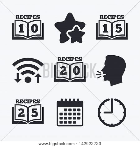 Cookbook icons. 10, 15, 20 and 25 recipes book sign symbols. Wifi internet, favorite stars, calendar and clock. Talking head. Vector