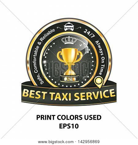 Best Taxi service. Safe, comfortable and reliable. 7/24, Always on time - elegant ribbon / sticker for taxi's companies. Print colors used