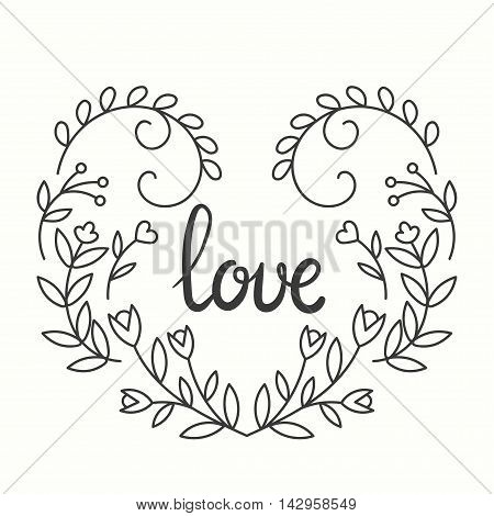 Love Typographics Design. Lettering print for t-shirt design in line art style. Valentine day card. Lovely flowers. Vector illustration with modern calligraphy.