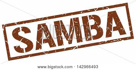 samba stamp. brown grunge square isolated sign
