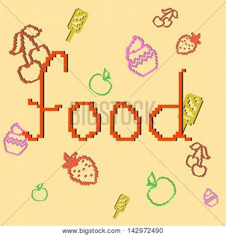 Lettering food. Pixel lettering and pixel food. Vector illustration.