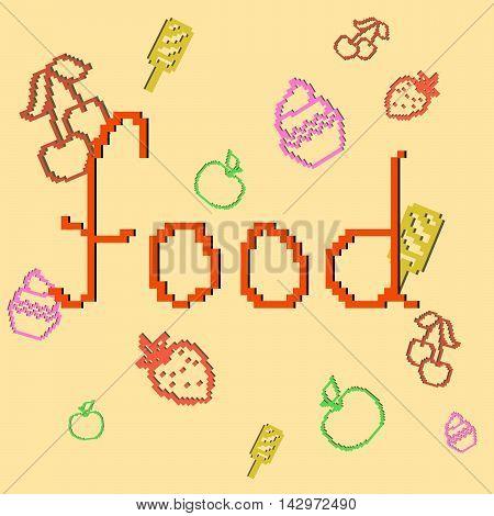 Lettering food. Pixel lettering and pixel food. Vector illustration.