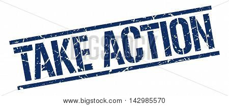 take action stamp. blue grunge square isolated sign