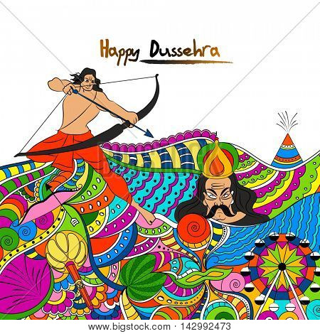 Creative colourful doodle style illustration for Happy Dussehra celebration, Hindu Mythological Lord Rama taking aim towards Ravana, Indian Festival concept.