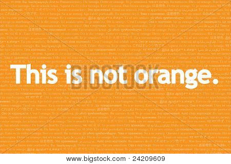 This Is Not, Language Series: This Is Not Orange.