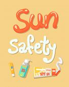 Sun Safety Poster Elements, Set Of Lotions And Creams, Sun Safety From Burns, Collection Of Tubes Ve poster