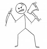 Cartoon Stick Man Drawing Illustration Of Mad Killer Or Murderer With Axe Or Ax And Knife. poster