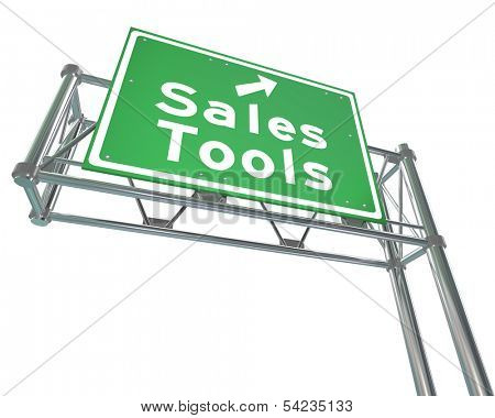 Sales Tools Freeway Sign Selling Techniques