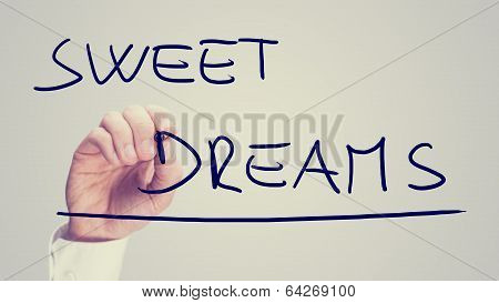 Man Writing The Words - Sweet Dreams