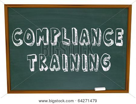 Compliance Training Words Chalkboard Learn Follow Rules