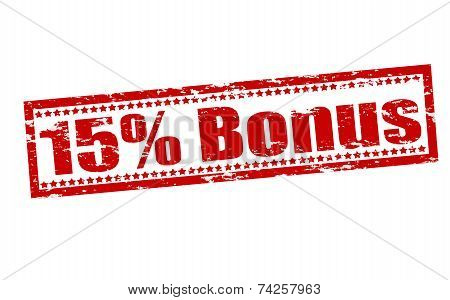 Fifteen Percent Bonus