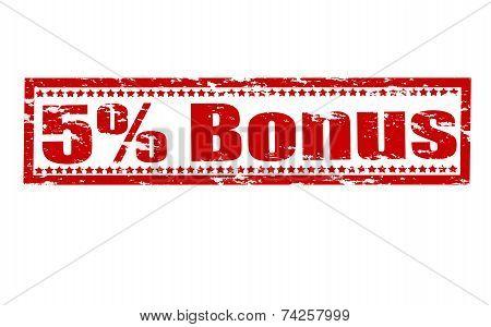 Five Percent Bonus