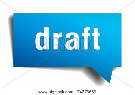 Draft Blue 3D Realistic Paper Speech Bubble