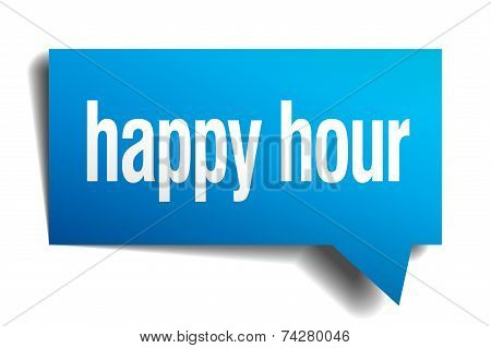 Happy Hour Blue 3D Realistic Paper Speech Bubble