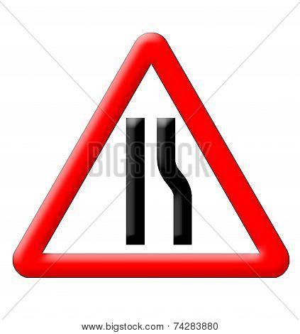Road Narrows Traffic Sign