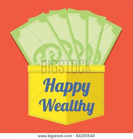 Happy Wealthy.