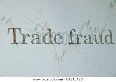 Trade fraud