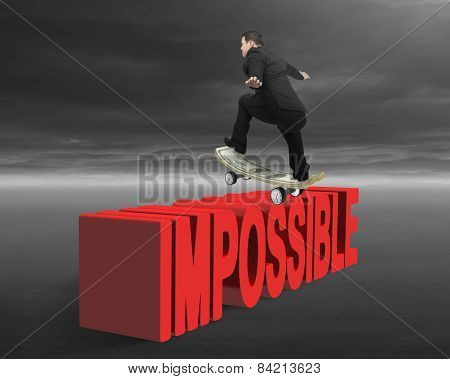 Businessman Skating On Money Skateboard  Across Red Impossible Text
