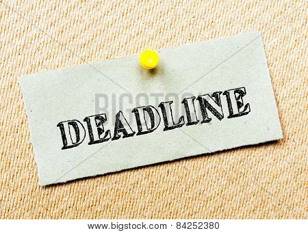 Recycled Paper Note Pinned On Cork Board. Deadline Message. Concept Image