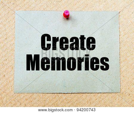Create Memories Written On Paper Note