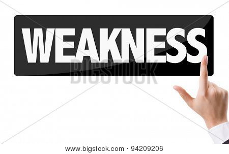 Businessman pressing button with the text: Weakness