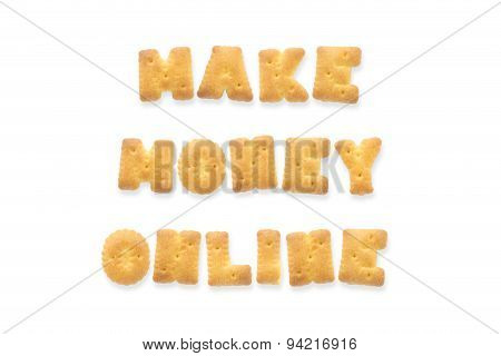 The Letter Word Make Money Online Alphabet  Cookie Cracker