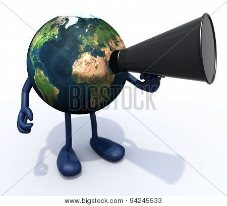 Earth With Arms, Legs, Mouth That Shout Into Loudhailer