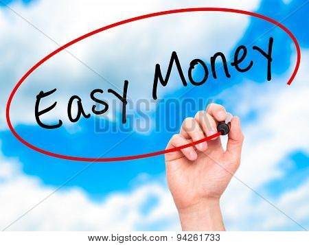 Man Hand writing Easy Money with black marker on visual screen.