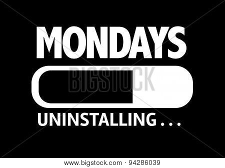 Progress Bar Uninstalling with the text: Mondays