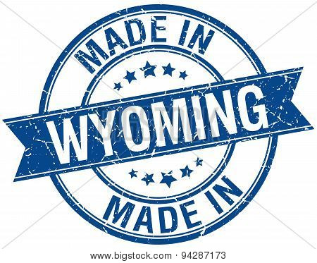Made In Wyoming Blue Round Vintage Stamp