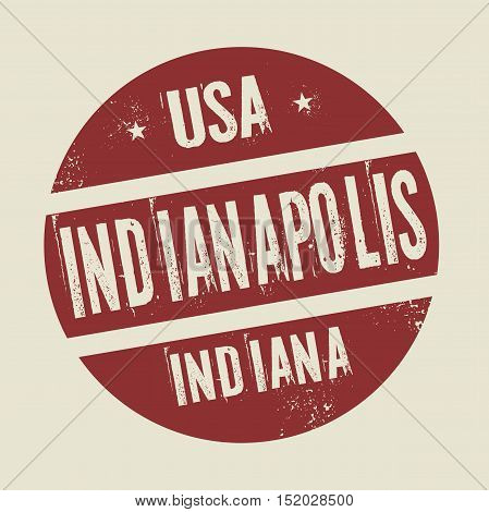 Grunge vintage round stamp with text Indianapolis Indiana vector illustration