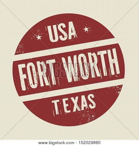 Grunge vintage round stamp with text Fort Worth Texas vector illustration