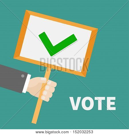Businessman hand holding paper blank sign plate with green tick check mark. Vote text President election day. Voting concept. Flat design. Vector