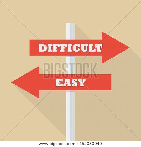 Street sign with arrows pointing two opposite directions towards difficult and easy. vector illustration