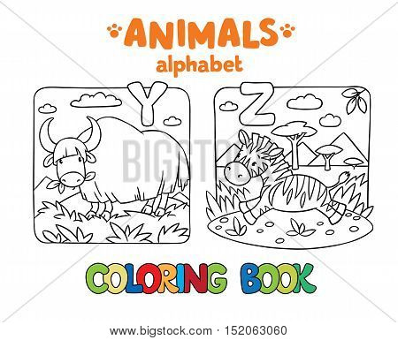 Coloring book or coloring picture of funny yak and zebra. Animals zoo alphabet or ABC.