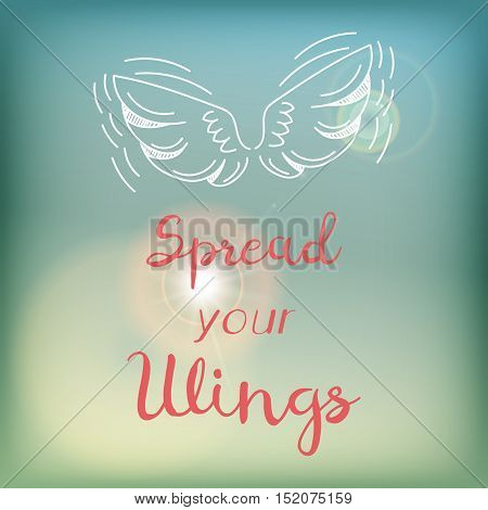 Motivation card or poster with bright blue sky and flare, pink lettering and white doodle - Spread your wings.