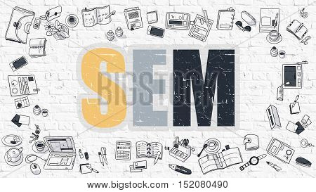 SEM - Search Engine Marketing - Multicolor Concept with Doodle Icons Around on White Brick Wall Background. Modern Illustration with Elements of Doodle Design Style.