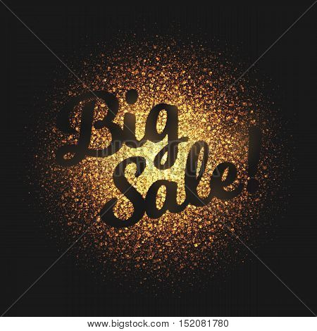 Big sale bright golden shimmer glowing round particles vector background. Scatter shine tinsel light explosion effect. Burning sparks wallpaper. Lettering and calligraphy artwork illustration