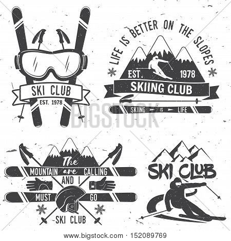Ski club concept. Vector ski club retro badge. Concept for shirt, print, seal or stamp. Mountains are calling and i must go slogan. Typography design- stock vector. Family vacation, activity or travel. For logo design, patches or badges.