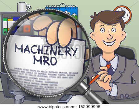 Officeman Showing a Paper with Text Machinery MRO. Closeup View through Magnifying Glass. Multicolor Doodle Style Illustration.