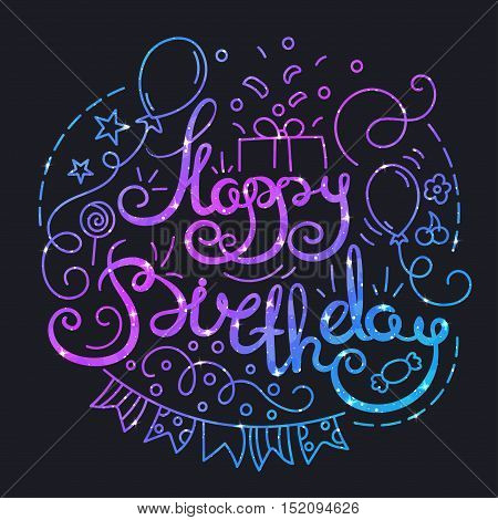 Happy Birthday Poster with Lettering and Space Texture. Glowing Stars Effect. Party Card. Colorful Night Starry Skies Design. Bright Star and Purple Nebula Vector Illustration.