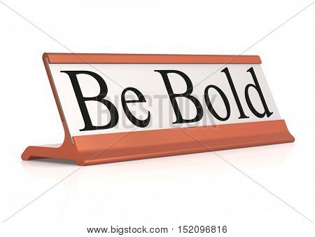 Be Bold Table Tag