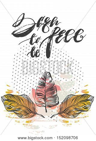 Hand drawn vector abstract tropical textured card template with palm leaves compositionpolka dot textures and handwritten modern ink lettering phase born to be free isolated on white background.