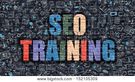 SEO Training. Multicolor Inscription on Dark Brick Wall with Doodle Icons. SEO Training Concept in Modern Style. Doodle Design Icons. SEO Training on Dark Brickwall Background.