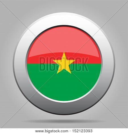 National flag of Burkina Faso. Shiny metal gray round button with shadow.